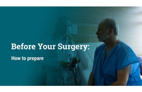 Before Your Surgery: How to Prepare